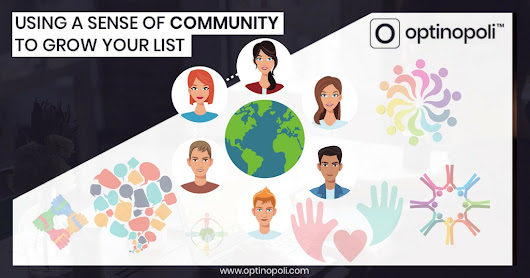 Using a Sense of Community to Grow Your List