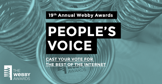 Who should win a Webby for Mobile Sites & Apps / Connected Products & Wearables? Vote now.
