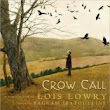 Lois Lowry first storybook - Crow Call