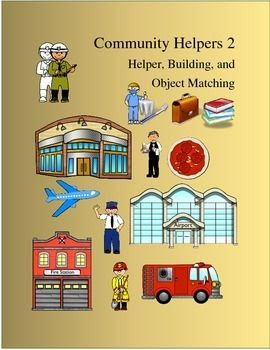 New helpers, buildings and objects for matching skills. Students will match helper to building as well as objects to building and helpers. Also included is a file folder cover and images of new helpers and black line images not included in my previous Community Helper 1 matching task. Great for the special needs classroom and as a reinforcement to community helpers unit!