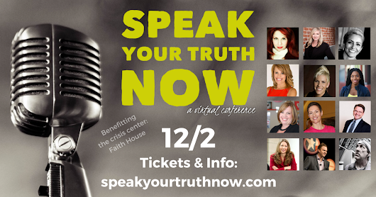 Join me for the Speak Your Truth Now Virtual Conference and Fundraiser