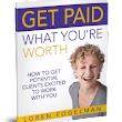 Free Book! Get Paid What You're Worth - Business Success Solution