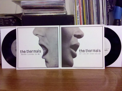 "The Thermals - Never Listen To Me & Not Like Any Other Feeling 7""s"