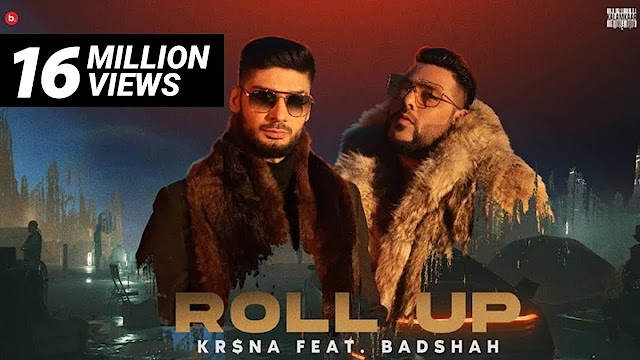रोल अप Roll Up Song Lyrics In Hindi - Kr$na, Badshah Lyrics