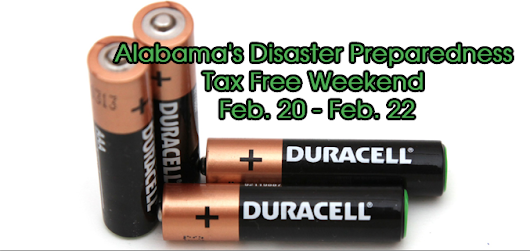 Alabama's Disaster Preparedness Tax Free Weekend today – Sunday (Includes batteries, coolers, lights & more)