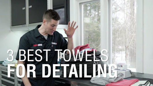3 best towels for detailing | Autoblog Details - Autoblog