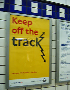 Keep off the track poster