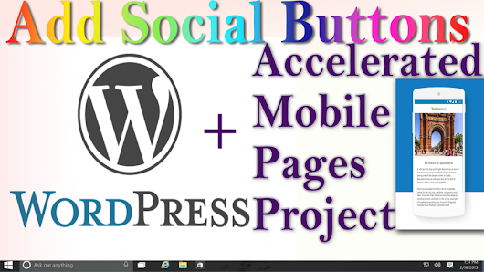 WordPress + AMP: Add Social Sharing Buttons to Accelerated Mobile Pages without plugin | Tech Prezz