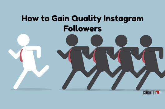 Improve the Quality of Your Followers on Instagram | brandjournalism