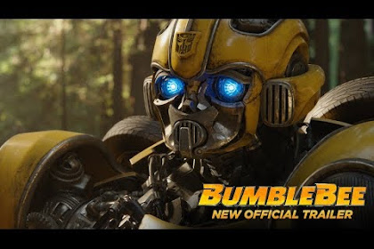 Rekomendasi Film Bumble Bee Cerita Baru Film Transformers