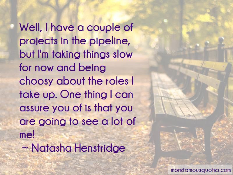 Taking Things Slow Quotes Top 10 Quotes About Taking Things Slow