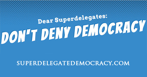 Superdelegates: Don't Deny Democracy