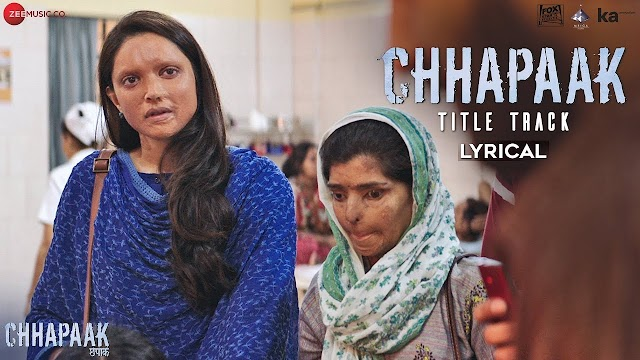 छपाक Chhapaak – Arijit Singh - Full Lyrics With Youtube Video
