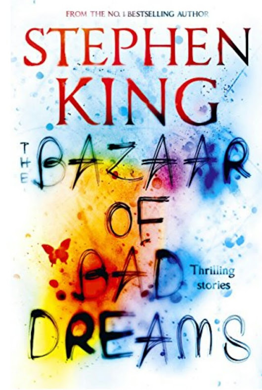 #BookReview The Bazaar of Bad Dreams by Stephen King