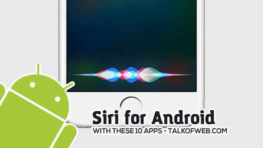 How to use Siri For Android