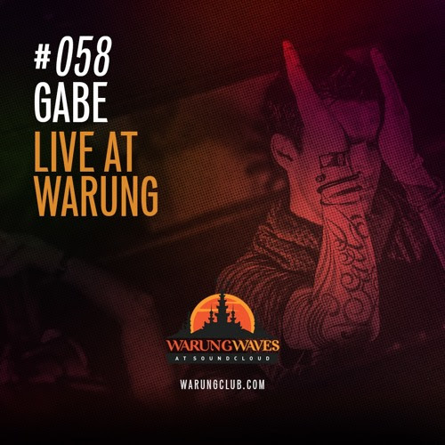 Gabe Live at Warung @ Warung Waves #058 by warungwaves