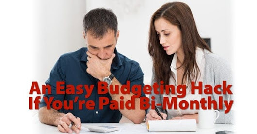 An Easy Budgeting Hack If You're Paid Bi-Monthly And Living Paycheck To Paycheck