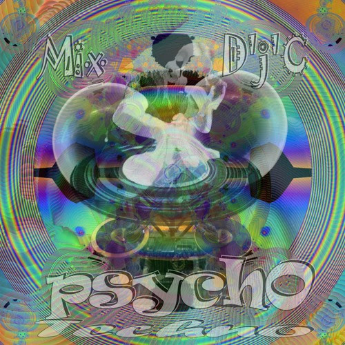 Mix D'j'C - PsychO TechnO N°748 Flac by j-c D'j'C