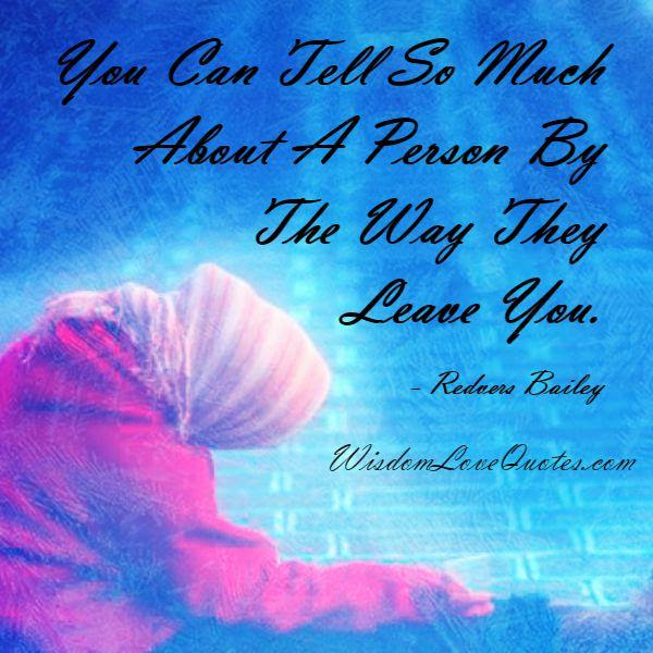 The Way Someone Leaves You Wisdom Love Quotes