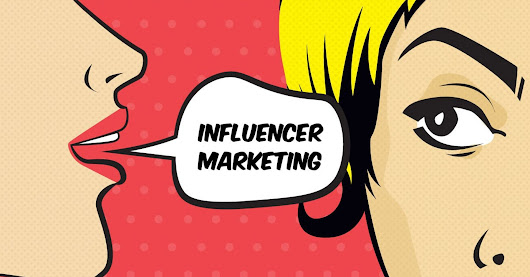 Why Influencer Marketing Will Dominate 2017
