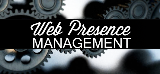 Essential Information on Web Presence Management - The Web Handlers