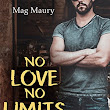No Love, No Limits - Mag Maury