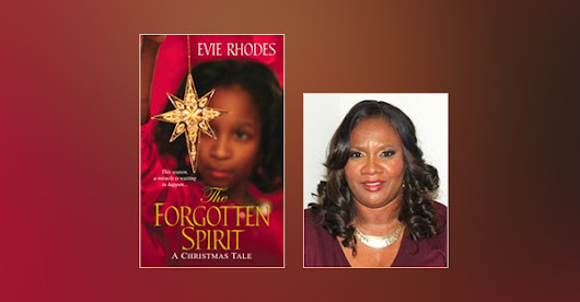 "Evie Rhodes Presents ""The Forgotten Spirit"", the First African-American Christmas Story Based on the Gospels - Urban Christian News"