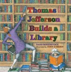 Thomas Jefferson Builds a Library by Barb…