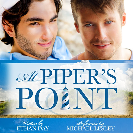 Guest Post and Giveaway: At Piper's Point Audiobook by Ethan Day