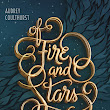 [Livro] Of Fire and Stars, by Audrey Coulthurst
