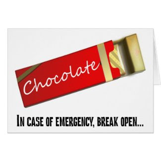 I think this qualifies as a chocolate emergency card