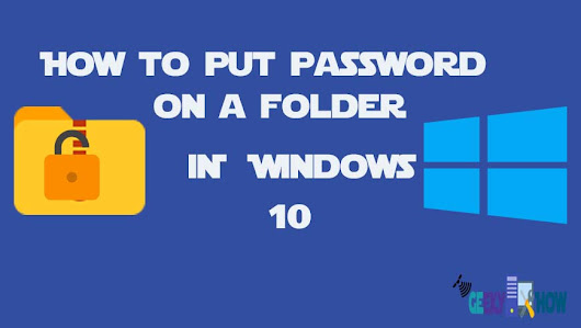 How to password protect folder in windows 10: A to Z guide | GeekyHow