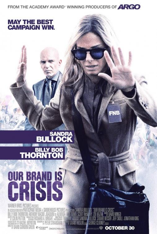 Resultado de imagem para our brand is crisis poster