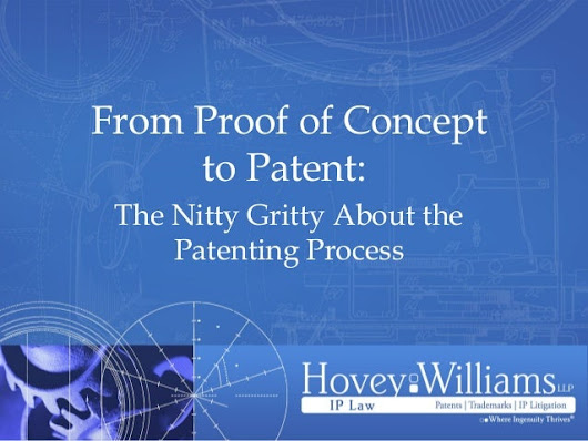 From Proof of Concept to Patent: The Nitty Gritty About the Patent Pr…