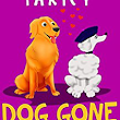 Dog Gone by Mike Faricy • Rabid Reader's Reviews