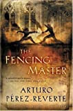 The Fencing Master, by Arturo Pérez-Reverte