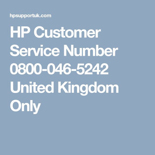 HP Customer Service Number 0800-046-5242 United Kingdom Only | HP-SUPPORT-UK | Pinterest