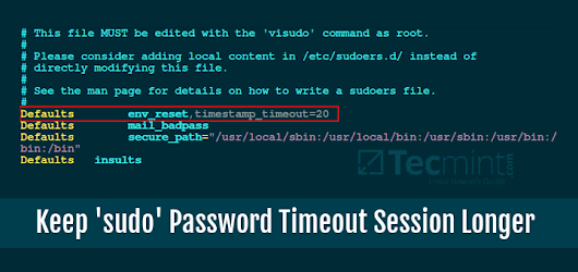 How to Keep 'sudo' Password Timeout Session Longer in Linux