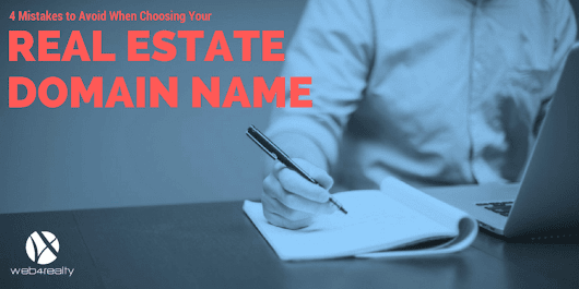 Choosing Your Real Estate Domain Name | Web4Realty
