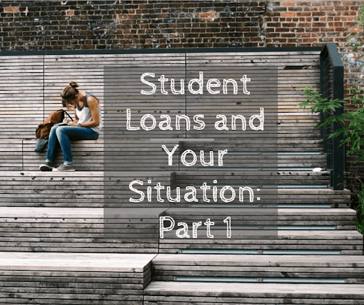 Student Loans And Your Situation (Part 1 of Series) | Wrenne Financial Planning | Lexington, KY