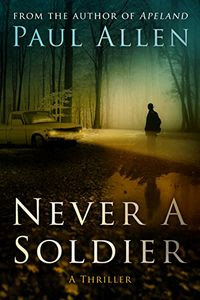 Never A Soldier by Paul Allen