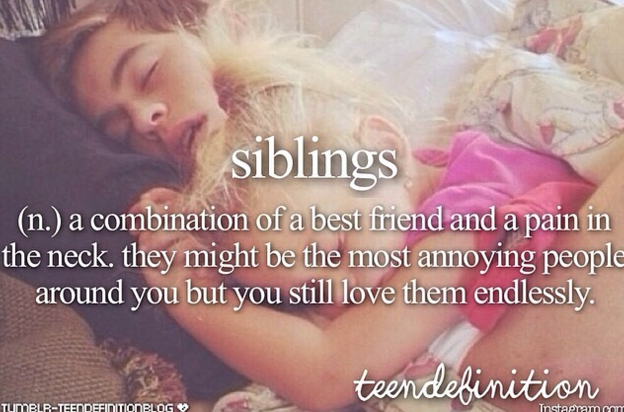 Quotes About Siblings Brother And Sister 53 Quotes
