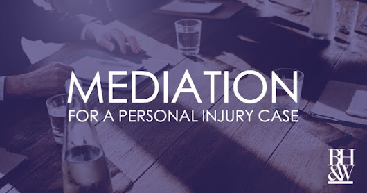 What to Expect When Your Personal Injury Case Goes to Mediation