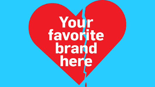 Consumers Seem to Be Falling Out of Love With Brands