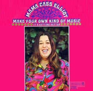 Make Your Own Kind Of Music Lyrics Mama Cass