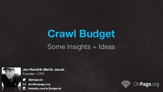 Crawl Budget - Some Insights & Ideas @ seokomm 2015