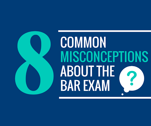 8 Common Misconceptions About The Bar Exam - The AdaptiBar Blog