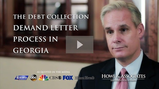Debt Collection Demand Letter Process in Georgia - Howe & Associates DC