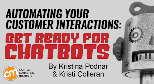 Automating Your Customer Interactions: Get Ready for Chatbots
