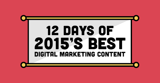 A Curated List of 2015's Best Digital Marketing Articles